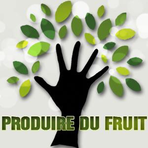 Produire du fruit