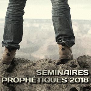Séminaires prophétiques 2018